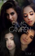 Sms-Camren. Tome2. by LalyRibas