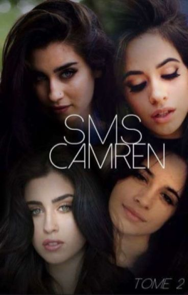 Sms-Camren. Tome2.