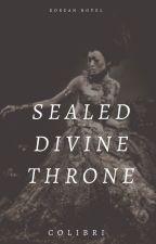 Sealed Divine throne by Jyakki