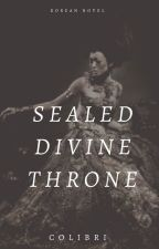 Sealed Divine throne by TooLolZero