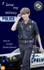 I love my military Police (Vkook/Taekook) by Youngiii