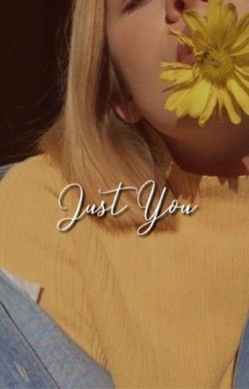 Just You » Adrien Agreste   Chat Noir y tú [Terminada]