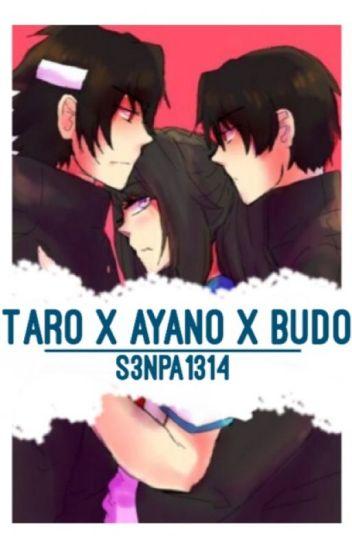 Taro x Ayano x Budo