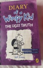 Diary of a wimpy kid - The Ugly Truth~ by FriendsAreLife4Life