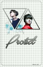[Longfic I HopeMin] Protect by bum_tori