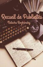 Recueil de Publicités |En Pause| by TheMetalheadGirl
