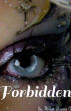 Forbidden  by ForestQueen01