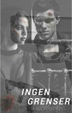 INGEN GRENSER // kommer snart! by secretgiirl_