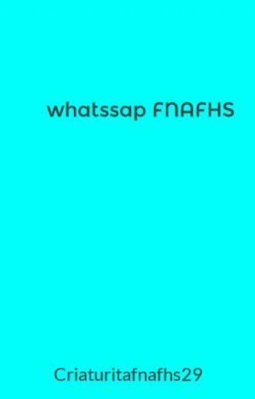 whatssap FNAFHS