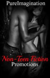 Non-Teen Fiction Promotions! by _PureImagination