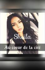Sheila:Au Coeur De La Cité by SarahDeVains