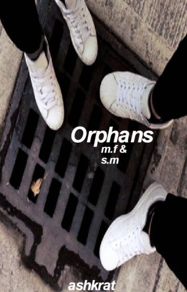 Orphans | Septiplier