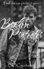 Broken Protector, (#1 In The Broken Protectors) by Silence_Violence15