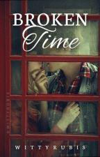 Broken Time by WittyRubis