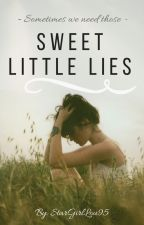 Sweet Little Lies (summer fling) by StarGirlLou95