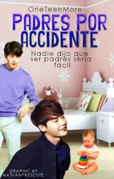 Padres Por Accidente [Lee Jong Suk & Kim Woo Bin]