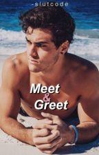 Meet & Greet (E.D)  by -dolansgirl