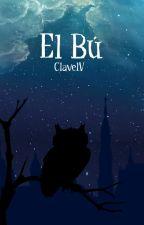 El Bú by ClavelV