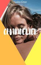 Chandelier [completa] by luisamariacruzf