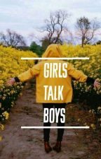 Girls Talk Boys //l.h. 1&2 by Junikorrn