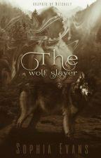 The Wolf Slayer by smut_slut