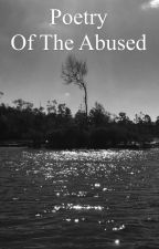 Poetry Of The Abused by DariaKnockOff