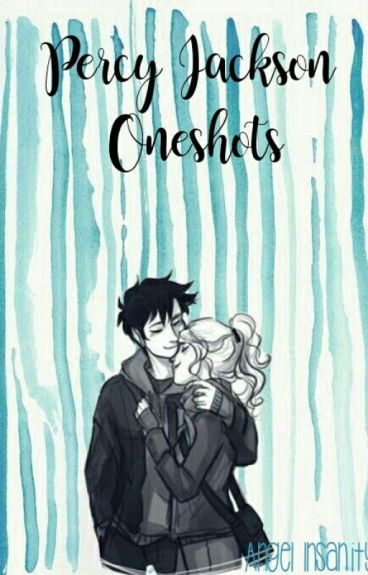 Percy Jackson Oneshots|Requests Closed