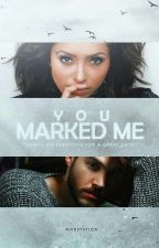 You marked me (BONKAI) by buckvu