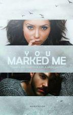 you marked me (BONKAI) by marstation