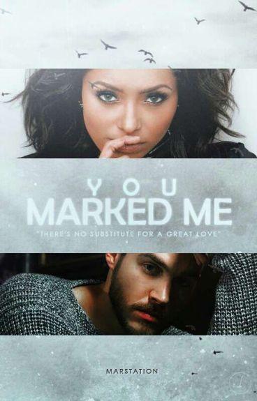 You marked me (BONKAI)