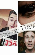 Love or Hate? Aneb Pravá Tvář Vládi - Vladavideos/Pavel (Blazer) FF by killjoy182182