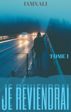 Je Reviendrai [TOME 1] by iamxali