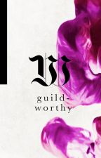Guild-Worthy by GuildOfGraphics