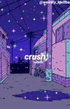 crush; sohinki by -sebaestianstan