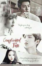 (REVISI) Complicated Fate [Luhan-Sehun Fanfiction Bahasa] by hyekimxxi