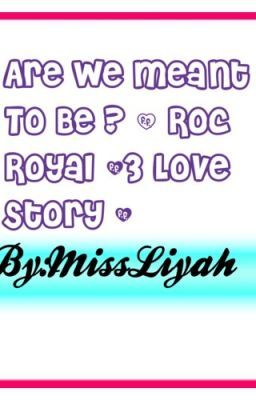 Are We Meant To Be ? ( Roc Royal