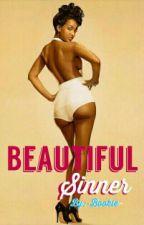 Beautiful Sinner by -Bookie-