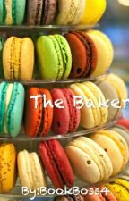 The Baker  by BookBoss4