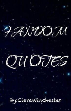 Fandom Quotes Being A Fan Wattpad