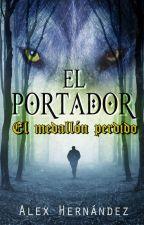 EL PORTADOR 1:  El medallón perdido by AlejandroHernandez04