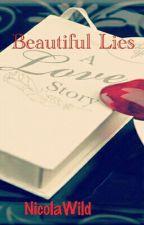 Beatiful Lies by NicolaWild