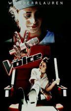 The Voice (Camren) by WonderrLauren
