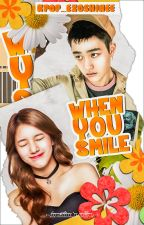 EXO Series #6》When You Smile |D.O  [Completed] by Kpop_ExoShinee