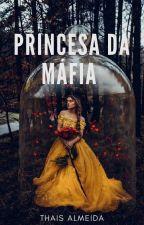 Princesa Da Máfia. by HelloThais