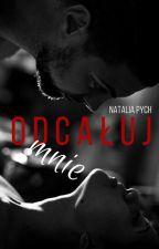 Odcałuj mnie (Unkiss me) by NataliaPych