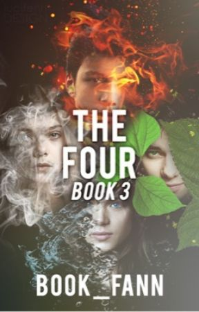 The Four - Book 3 by gracey_liz