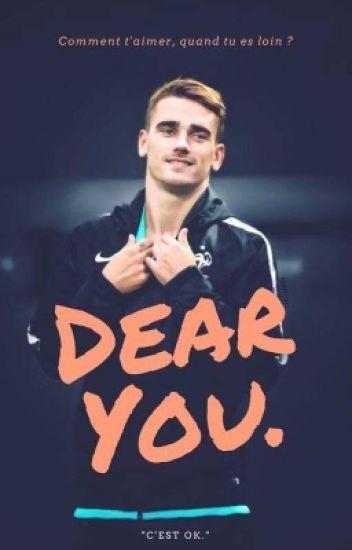 Dear You. (Antoine Griezmann)