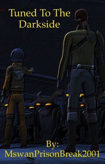 Tuned To The Darkside (Star Wars Rebels)(On Hold)