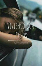 Viviendo Con Ellos [VCE] by MicaelaLazarteb
