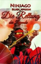 Die Rettung der Legende - Ninjago   by Bluex_xMoon
